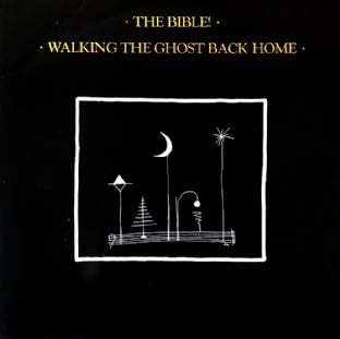 Bible (The) ‎- Walking The Ghost Back Home (LP) (EX/G-VG)